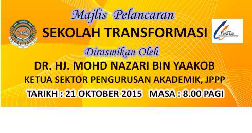 Majlis Pelancaran Sekolah Transformasi