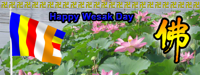 Happy Wesak Day : 24.05.2013